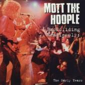 Mott The Hoople - Walkin' With A Mountain (LP Version)
