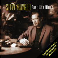 Steve Guyger - Past Life Blues artwork