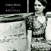 Revival-Gillian Welch
