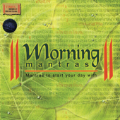 Morning Mantras: Mantras to Start Your Day With