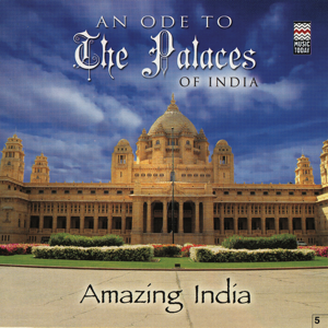 Taufiq Qureshi - Amazing India - An Ode to the Palaces of India