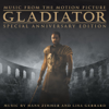 Gladiator (Music from the Motion Picture) [Special Anniversary Edition] - Hans Zimmer & Lisa Gerrard