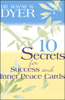 Dr. Wayne W. Dyer - 10 Secrets for Success and Inner Peace (Unabridged) artwork