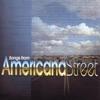 Songs from Americana Street