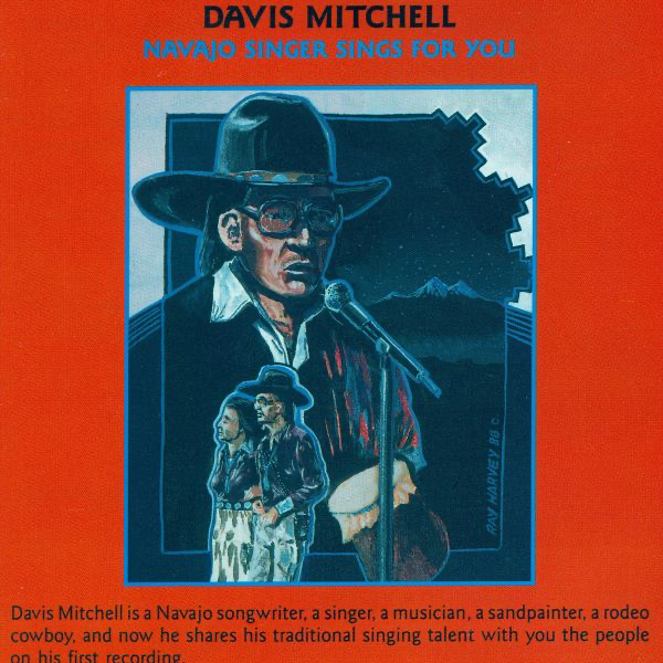 Navajo Singer Sings for You by Davis Mitchell on iTunes