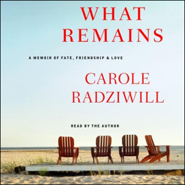 What Remains: A Memoir of Fate, Friendship, and Love (Abridged Nonfiction) audiobook