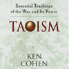 Taoism: Essential Teachings of the Way and Its Power (Abridged Nonfiction) - Ken Cohen