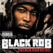 Black Rob - Ready (Explicit Version)