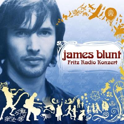 Live In Berlin (Fritz Radio Konzert) - EP - James Blunt