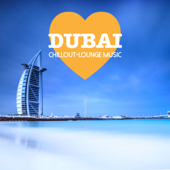 Dubai Chillout Lounge Music - 200 Songs