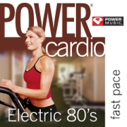 Power Cardio - Electric 80's (44 Min Non-Stop Workout (138-152 BPM) Perfect for Fast Cardio, Fast Paced Walking, Elliptical and General Fitness) - Power Music Workout - Power Music Workout