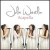 Acapella - Julia Westlin