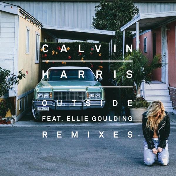 カルヴィン ハリスの outside feat ellie goulding remixes