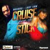 Cruise Pon di Stick - Mavado & Lady Saw
