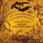 Then Comes Silence - Demon's Nest