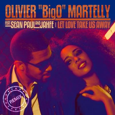 Let Love Take Us Away (Remixes) [feat. Sean Paul & Jahfe] - EP MP3 Download