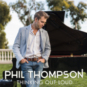 Thinking Out Loud (Wedding Version) [Instrumental]-Phil Thompson