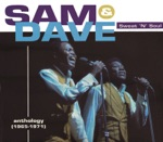 Sam & Dave - Blame Me (Don't Blame My Heart)