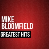 Mike Bloomfield - Between the Hard Place and the Ground