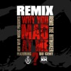 Why You Mad At Me Remix feat 50 Cent Single