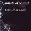 Symbols of Sound - Emotional Chaos Grafik