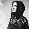 Rossa The History