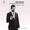 Aziz Ansari & Eric Klinenberg - Modern Romance: An Investigation (Unabridged) artwork