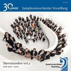 Sternstunden Vol. 2: 30 Jahre Symphonieorchester Vorarlberg - Live 2011 - 2015