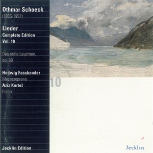 Hedwig Fassbender & Aziz Kortel - Othmar Schoeck: Lieder - Complete Edition, Vol. 10