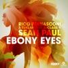 Ebony Eyes (feat. A-Class & Sean Paul), Rico Bernasconi & Tuklan