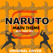 Naruto Main Theme(with Fight Ver.)