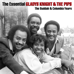 Gladys Knight & The Pips - The Essential Gladys Knight & the Pips: The Buddah & Columbia Years