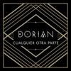 Cualquier Otra Parte - Single, Dorian