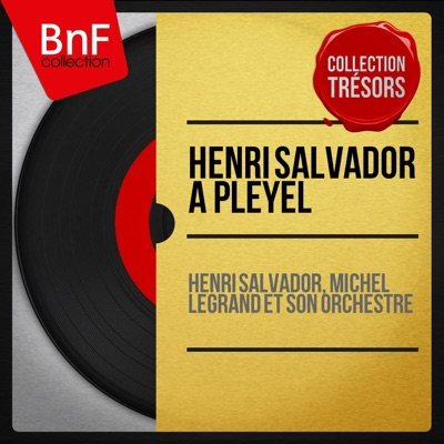 Henri Salvador à Pleyel (Live, Remastered) - Henri Salvador
