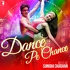 Dance Pe Chance - Best of Sunidhi Chauhan