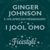 I Jool Omo - Single, Ginger Johnson and His African Messengers