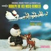 Rudolph the Red Nosed Reindeer Original Sound Track and Music From