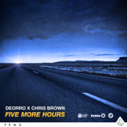 Five More Hours - Deorro & Chris Brown - Deorro & Chris Brown