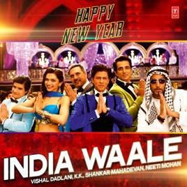 india waale from happy new year single vishal shekhar