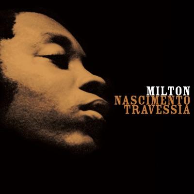 Travessia - Milton Nascimento