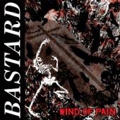 Bastard - Never Change