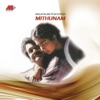 Mithunam (Original Motion Picture Soundtrack) - EP