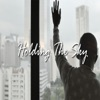 Holding the Sky (feat. Jhené Aiko) - Single