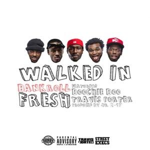Walked In (feat. Street Money Boochie & Travis Porter) - Single Mp3 Download