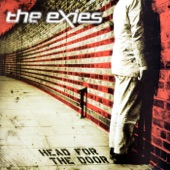 The Exies - Don't Push The River