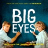Big Eyes Music from the Original Motion Picture