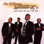 Lee Williams And The Spiritual QC's - I Can't Give Up