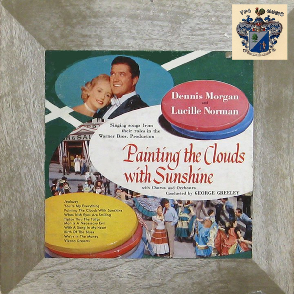 painting the clouds with sunshine by dennis morgan lucille morgan