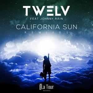 California Sun (feat. Johnny Rain) [Remixes] - Single Mp3 Download