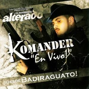 El Komander - El Corrido de Everardo (En Vivo)